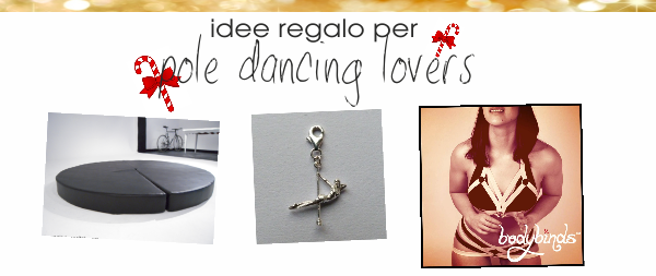 Idee regalo per… pole dancing lovers